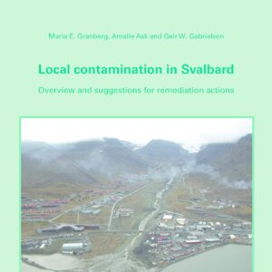 Local contamination in Svalbard: overview and suggestions for remidication actions