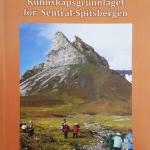 Kunnskapsgrunnlaget for Sentral-Spitsbergen
